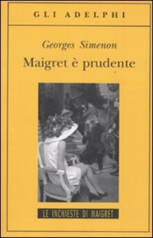 Maigret è prudente.pdf