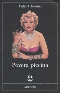 Povera piccina - Patrick Dennis - copertina