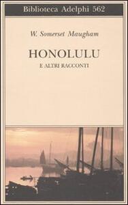Honolulu e altri racconti - W. Somerset Maugham - copertina