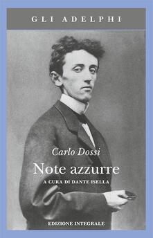 Note azzurre. Ediz. integrale - Carlo Dossi - copertina