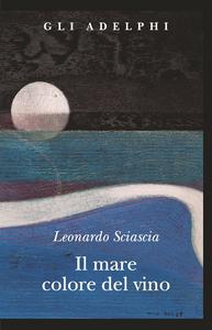 Libro Il mare colore del vino Leonardo Sciascia