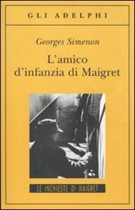 L' amico d'infanzia di Maigret - Georges Simenon - copertina