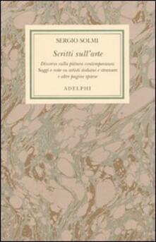 Opere. Vol. 6: Scritti sull'arte. - Sergio Solmi - copertina