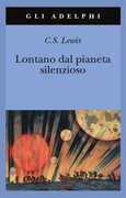 Libro Lontano dal pianeta silenzioso Clive S. Lewis