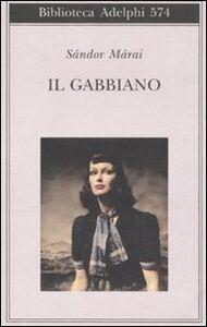 Foto Cover di Il gabbiano, Libro di Sándor Márai, edito da Adelphi