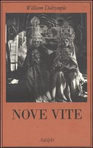 Libro Nove vite William Dalrymple