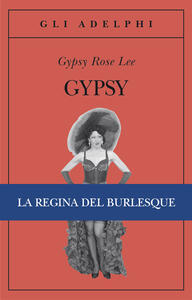 Gypsy - Gypsy Rose Lee - copertina