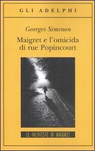 Maigret e l'omicida di rue Popincourt - Georges Simenon - copertina
