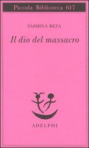 Il dio del massacro - Yasmina Reza - copertina
