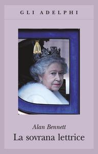 Libro La sovrana lettrice Alan Bennett