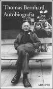 Libro Autobiografia Thomas Bernhard