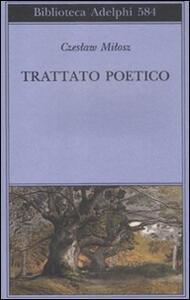 Trattato poetico - Czeslaw Milosz - copertina