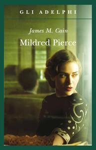 Mildred Pierce - James M. Cain - copertina