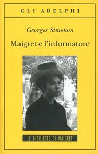 Maigret e l'informatore - Georges Simenon - copertina