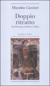 Doppio ritratto. San Francesco in Dante e Giotto - Massimo Cacciari - copertina