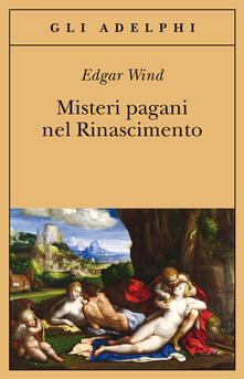 Misteri pagani nel Rinascimento - Edgar Wind - copertina