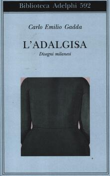 Squillogame.it L' Adalgisa. Disegni milanesi Image