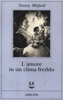 L' amore in un clima freddo - Nancy Mitford - copertina