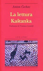 La lettura-Kastanka - Anton Cechov - copertina