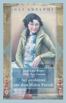 Winniearcher.com Sei problemi per don Isidro Parodi Image