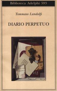 Libro Diario perpetuo Tommaso Landolfi