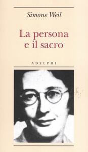 La persona e il sacro - Simone Weil - copertina