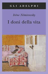 I doni della vita - Irène Némirovsky - copertina