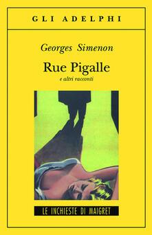 Secchiarapita.it Rue Pigalle e altri racconti Image