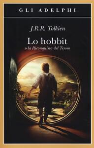 Lo Hobbit o La riconquista del tesoro