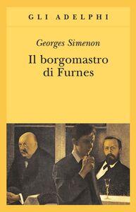 Foto Cover di Il borgomastro di Furnes, Libro di Georges Simenon, edito da Adelphi
