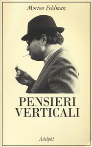 Pensieri verticali - Morton Feldman - copertina