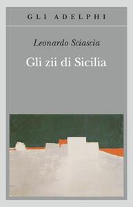 Gli zii di Sicilia - Leonardo Sciascia - copertina