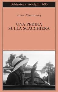 Libro Una pedina sulla scacchiera Irène Némirovsky