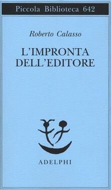 L' impronta dell'editore - Roberto Calasso - copertina