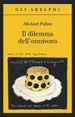 Libro Il dilemma dell'onnivoro Michael Pollan