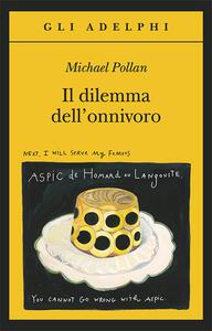 Il dilemma dell'onnivoro - Michael Pollan - copertina