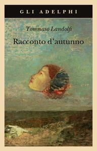 Racconto d'autunno - Tommaso Landolfi - copertina