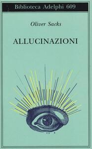 Allucinazioni - Oliver Sacks - copertina