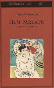Film parlato e altri racconti - Irène Némirovsky - copertina