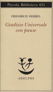 Libro Giudizio universale con pause Friedrich Hebbel