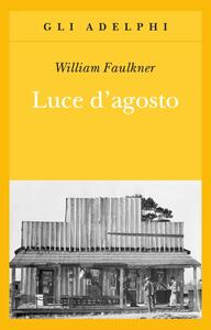 Luce d'agosto - William Faulkner - copertina
