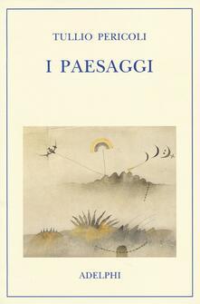 I paesaggi - Tullio Pericoli - copertina