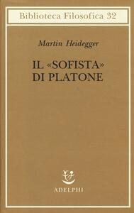 Il «Sofista» di Platone - Martin Heidegger - copertina