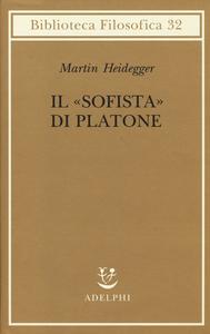 Libro Il «Sofista» di Platone Martin Heidegger