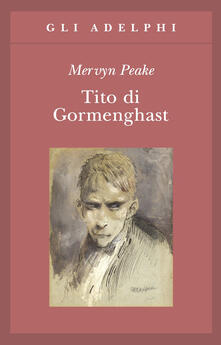 Tito di Gormenghast - Mervyn Peake - copertina