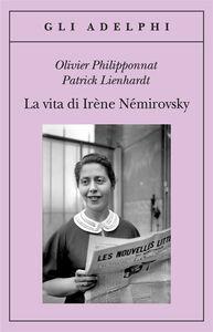 Libro La vita di Irène Némirovsky Olivier Philipponnat , Patrick Lienhardt