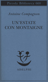 Un' estate con Montaigne