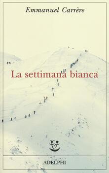 La settimana bianca - Emmanuel Carrère - copertina