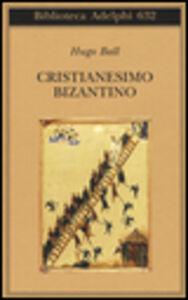 Libro Cristianesimo bizantino Hugo Ball