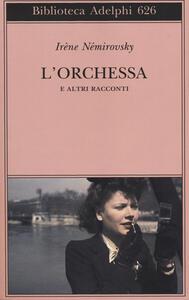 L' orchessa e altri racconti - Irène Némirovsky - copertina